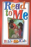 Read to Me Bible for Kids KJV
