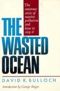 Wasted Ocean: An American Littoral Society Book - David K. Bulloch - Paperback