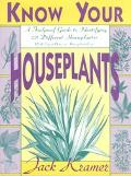 Know Your Houseplants