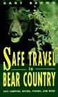 Safe Travel in Bear Country