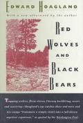 Red Wolves and Black Bears: Nineteen Essays - Edward Hoagland - Paperback - REISSUE