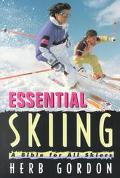 Essential Skiing A Bible for Beginning Skiers