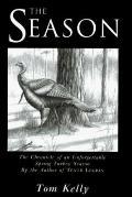 The Season - Tom Kelly - Hardcover