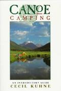 Canoe Camping An Introductory Guide