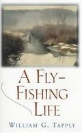 A Fly-Fishing Life