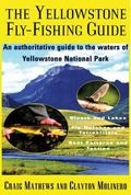 Yellowstone Fly-Fishing Guide