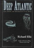 Deep Atlantic: Life, Death, and Exploration in the Abyss