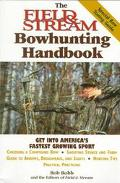 Field & Stream Bowhunting Handbook