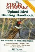 Field & Stream Upland Bird Hunting Handbook