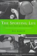 Sporting Life Horses, Boxers, Rivers, and a Soviet Ballclub