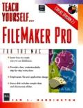 Teach Yourself FileMaker Pro - Jan L. Harrington - Paperback - 1st ed