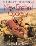 Plimoth Plantation New England Cookery Book