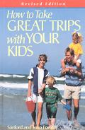 How to Take Great Trips with Your Kids
