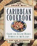 The Sugar Mill Caribbean Cookbook
