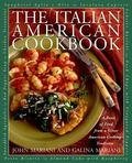 Italian American Cookbook A Feast of Food from a Great American Cooking Tradition