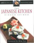 Japanese Kitchen 250 Recipes in a Traditional Spirit