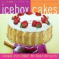 Icebox Cakes Simply Irresistible No-bake Desserts