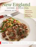New England Home Cooking: 350 Recipes from Town and Country, Land and Sea, Hearth and Home (...