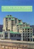 Moore, Ruble and Yudell: Houses and Housing