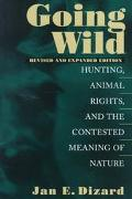 Going Wild Hunting, Animals Rights, and the Contested Meaning of Nature