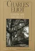 Charles Eliot, Landscape Architect