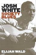 Josh White Society Blues