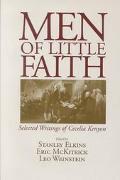 Men of Little Faith Selected Writings of Cecelia Kenyon