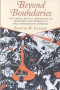 Beyond Boundaries The Intellectual Tradition of Trinidad and Tobago in the Nineteenth Century