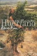 Huerfano A Memoir Of Life In The Counterculture