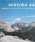 Mission 66 Modernism and the National Park