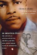 American Dream The Life of an African American Soldier and Pow Who Spent Twelve Years in Com...
