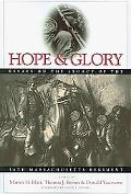Hope & Glory: Essays on the Legacy of the 54th Massachusetts Regiment