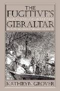 Fugitive's Gibraltar