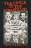 The Dance of the Comedians: The People, the President, and the Performance of Political Stan...