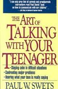 Art of Talking With Your Teenager