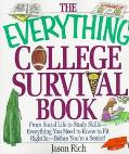 Everything College Survival Book From Social Life to Study Skills-Everything You Need to Kno...