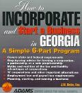 How to Incorporate and Start a Business in Georgia - J. W. Dicks - Paperback