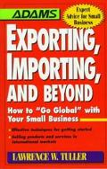 Exporting, Importing, and Beyond How to