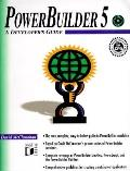 PowerBuilder 5: A Developers Guide