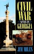 Civil War Sites in Georgia - Jim Miles - Paperback