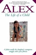 Alex The Life of a Child