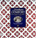 Northern Comfort New England's Early Quilts 1780-1850