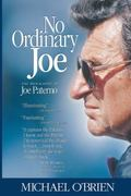 No Ordinary Joe The Biography of Joe Paterno