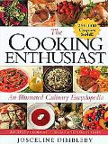 The Cooking Enthusiast: An Illustrated Culinary Encyclopedia