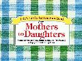 Life's Little Instruction Book from Mothers to Daughters Sound Advice and Thoughtful Reminde...
