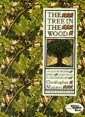 The Tree in the Wood: An Old Nursery Song - Christopher Manson - Paperback