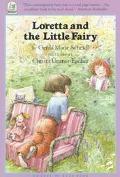 Loretta and the Little Fairy