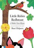 Little Robin Redbreast A Mother Goose Rhyme