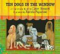 Ten Dogs in the Window A Countdown Book