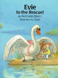 Evie to the Rescue - Hermann Moers - Hardcover